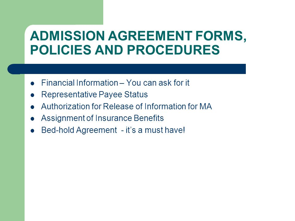 ADMISSION AGREEMENT FORMS, POLICIES AND PROCEDURES