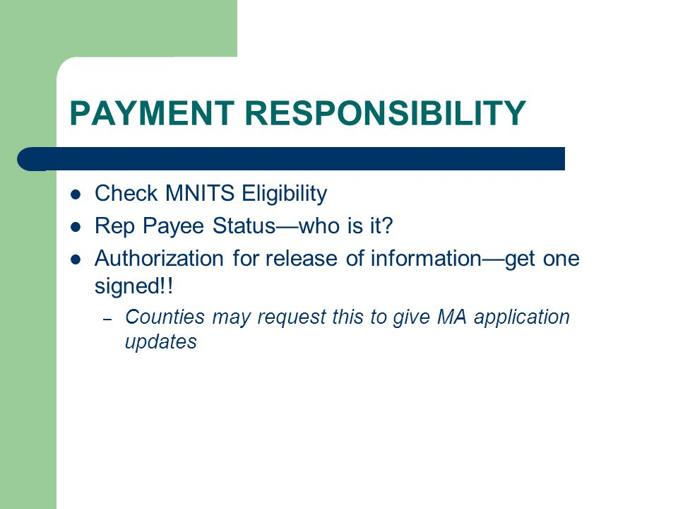 PAYMENT RESPONSIBILITY