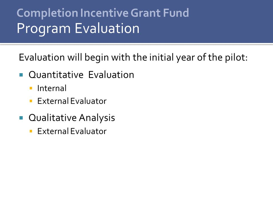 Completion Incentive Grant Fund