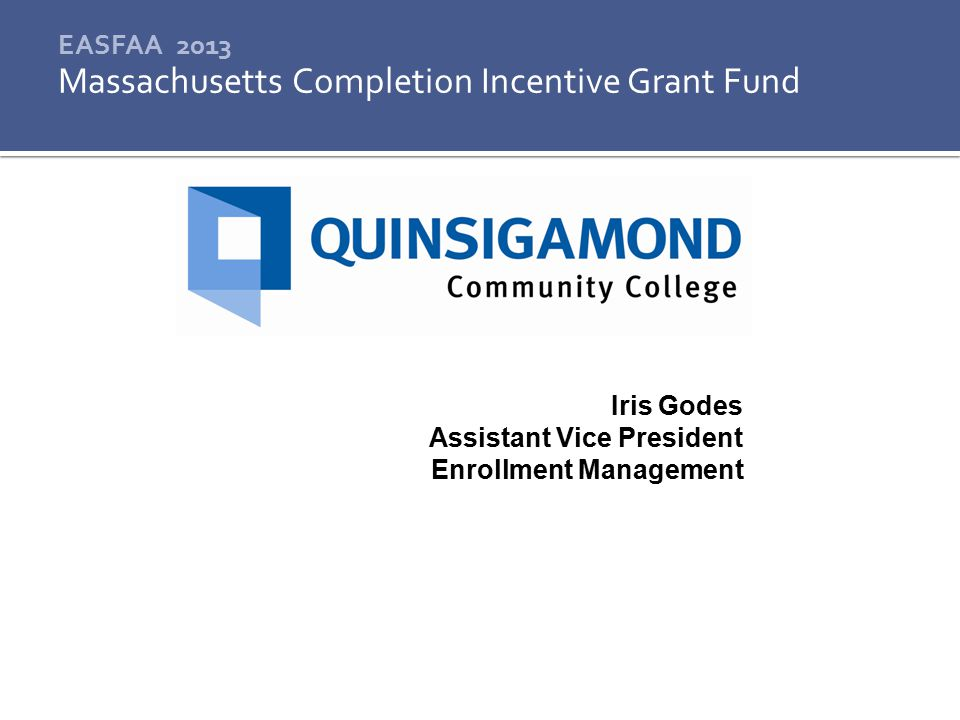 Massachusetts Completion Incentive Grant Fund