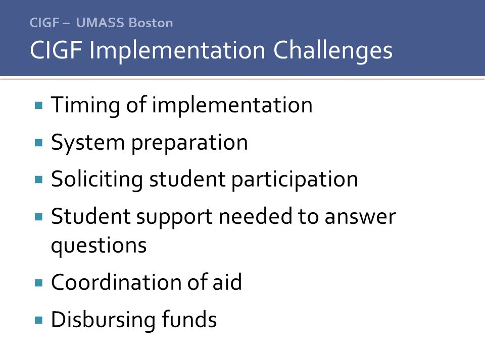 CIGF Implementation Challenges