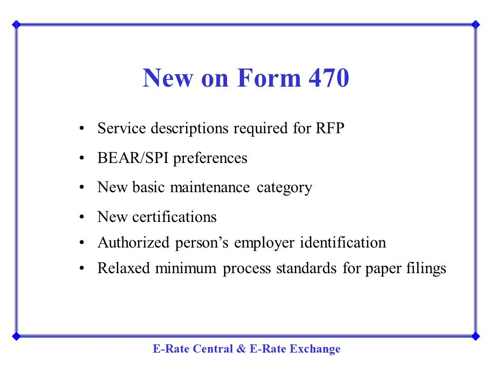 New on Form 470 Service descriptions required for RFP