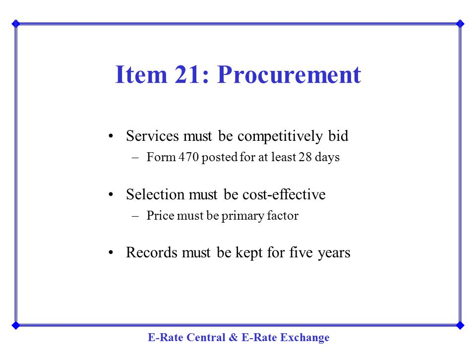 Item 21: Procurement Services must be competitively bid