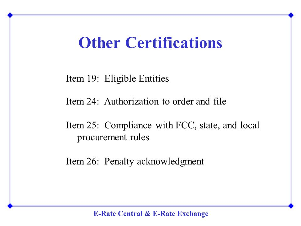 Other Certifications Item 19: Eligible Entities