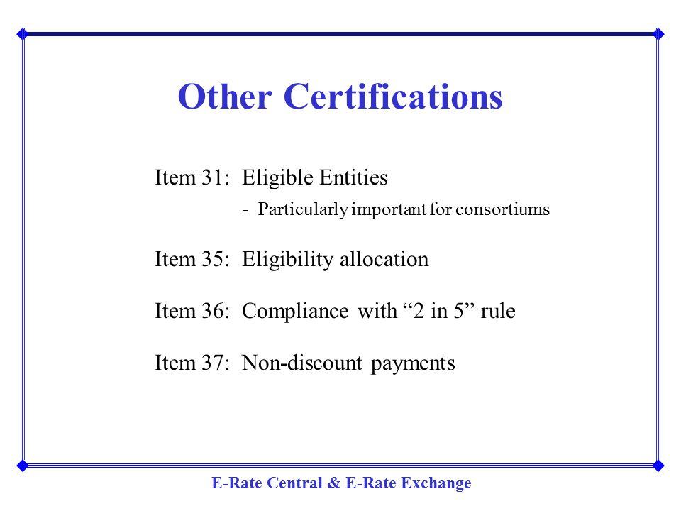 Other Certifications - Particularly important for consortiums