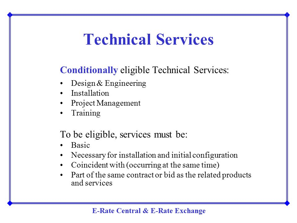 Technical Services Conditionally eligible Technical Services: