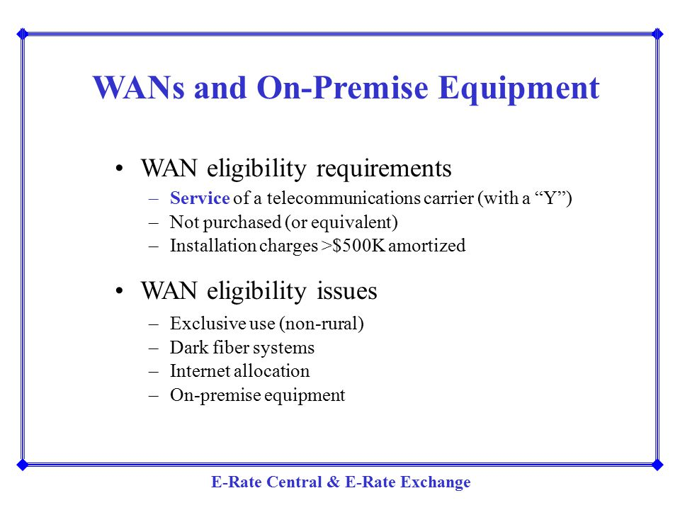 WANs and On-Premise Equipment