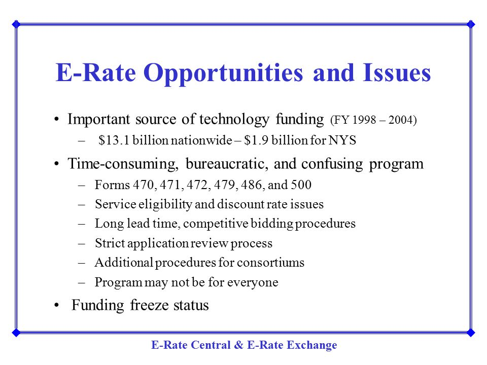 E-Rate Opportunities and Issues