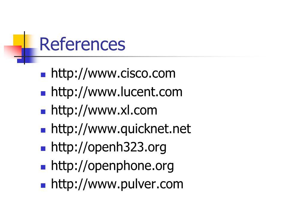 References http://www.cisco.com http://www.lucent.com