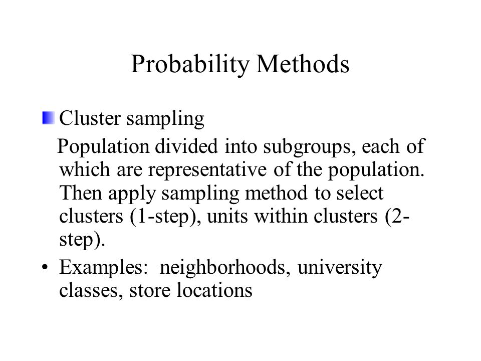 Probability Methods Cluster sampling