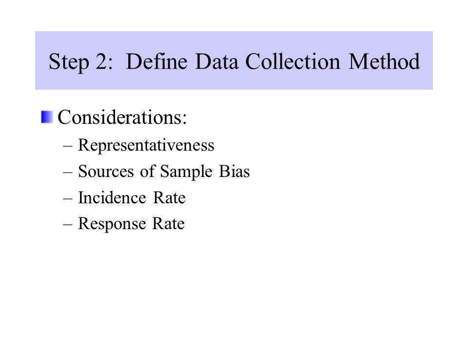 Step 2: Define Data Collection Method