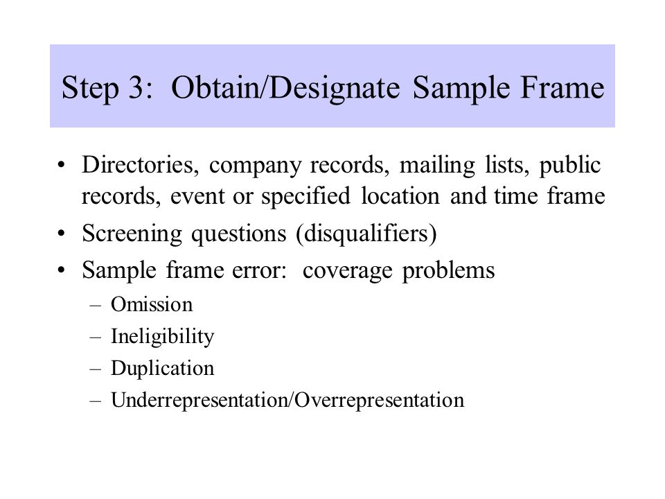 Step 3: Obtain/Designate Sample Frame