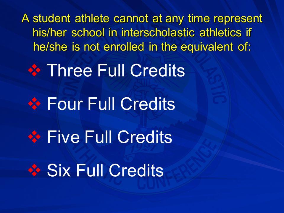 Three Full Credits Four Full Credits Five Full Credits