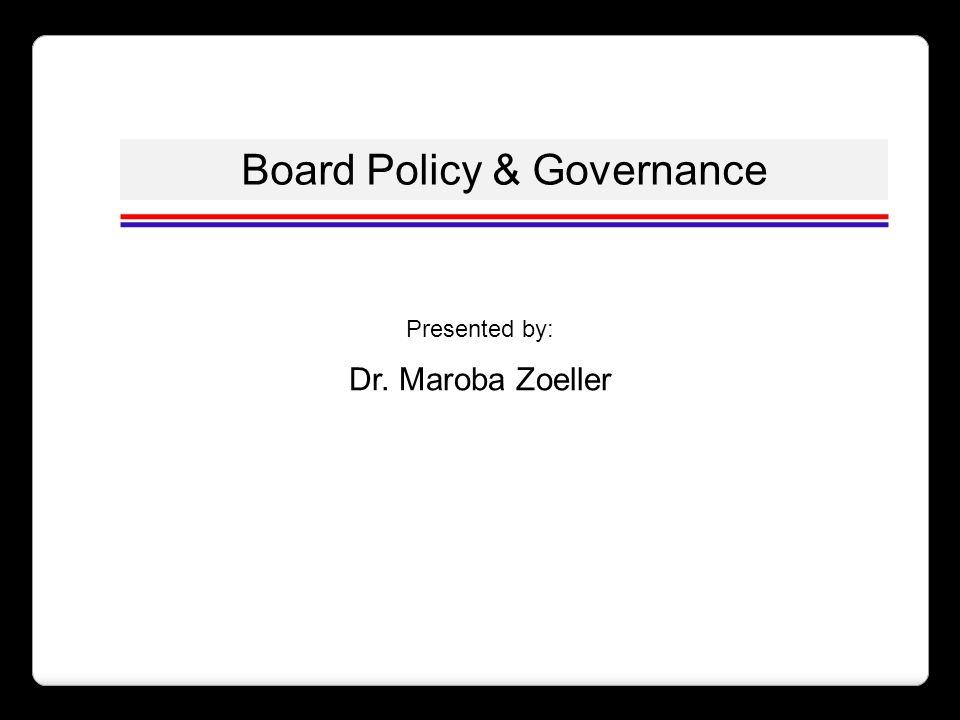 Board Policy & Governance