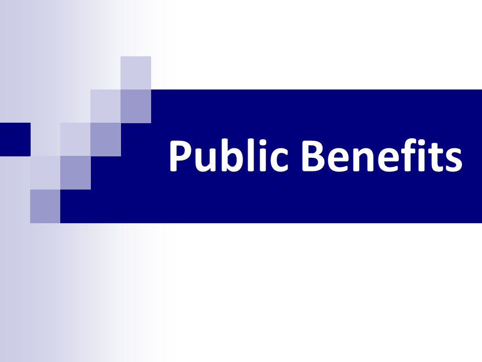 Day 6 Amp 7 Public Benefits Ppt Download