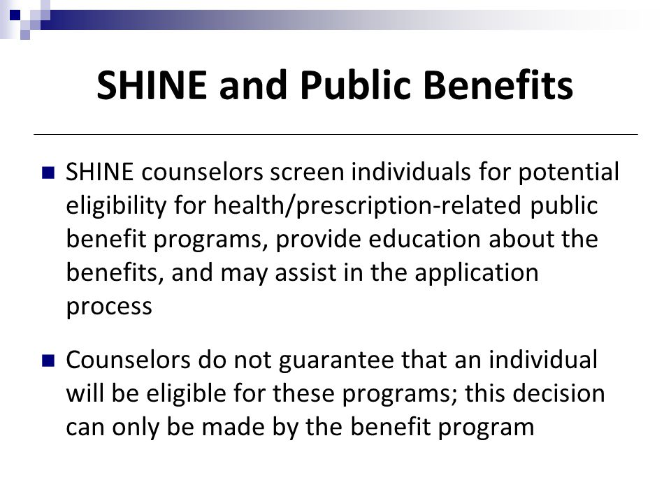 SHINE and Public Benefits