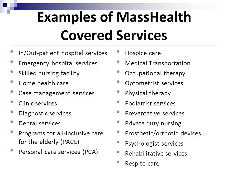 Examples of MassHealth Covered Services