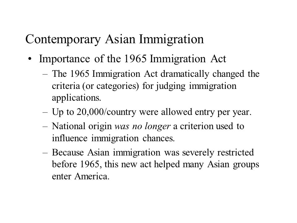 Contemporary Asian Immigration