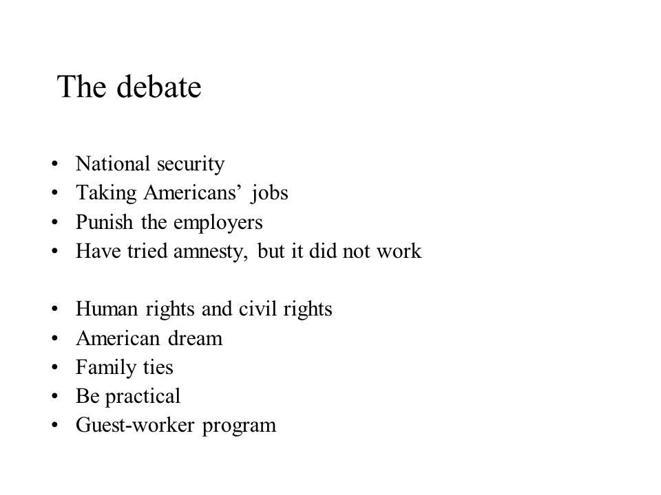 The debate National security Taking Americans' jobs