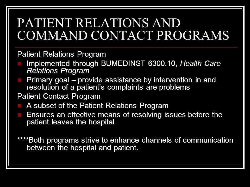PATIENT RELATIONS AND COMMAND CONTACT PROGRAMS