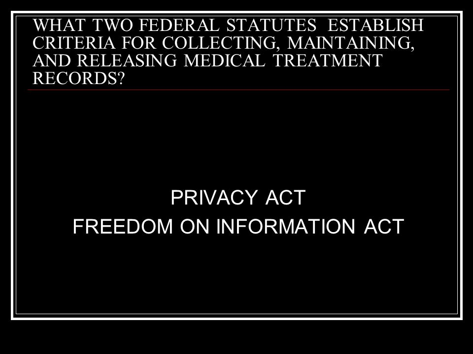 FREEDOM ON INFORMATION ACT