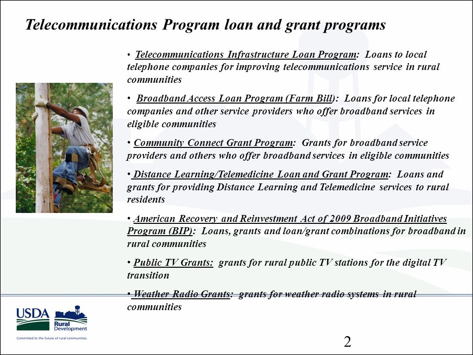 Telecommunications Program loan and grant programs
