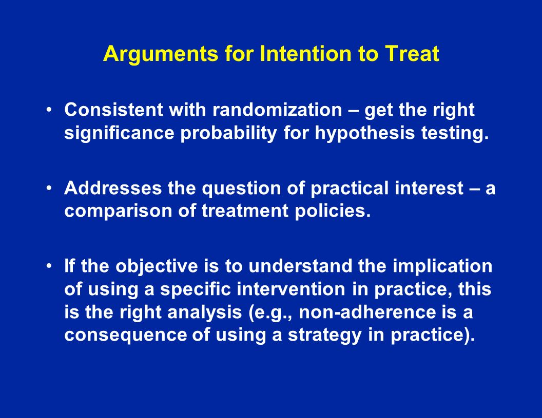 Arguments for Intention to Treat