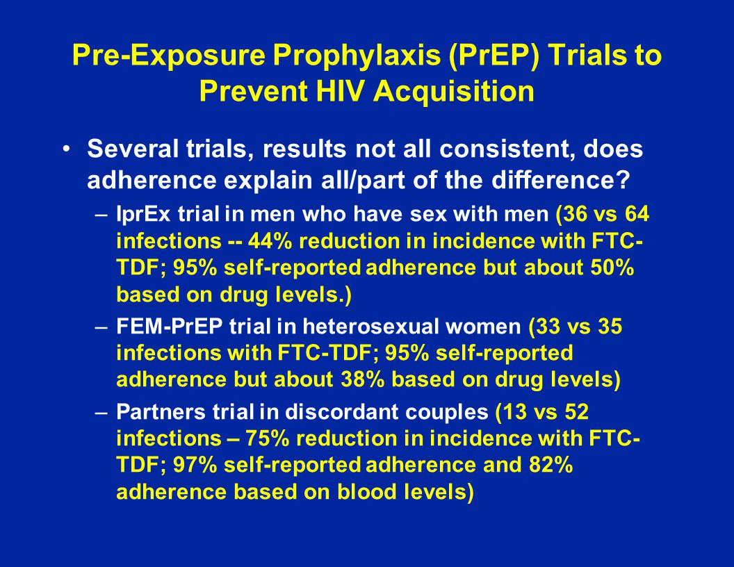 Pre-Exposure Prophylaxis (PrEP) Trials to Prevent HIV Acquisition