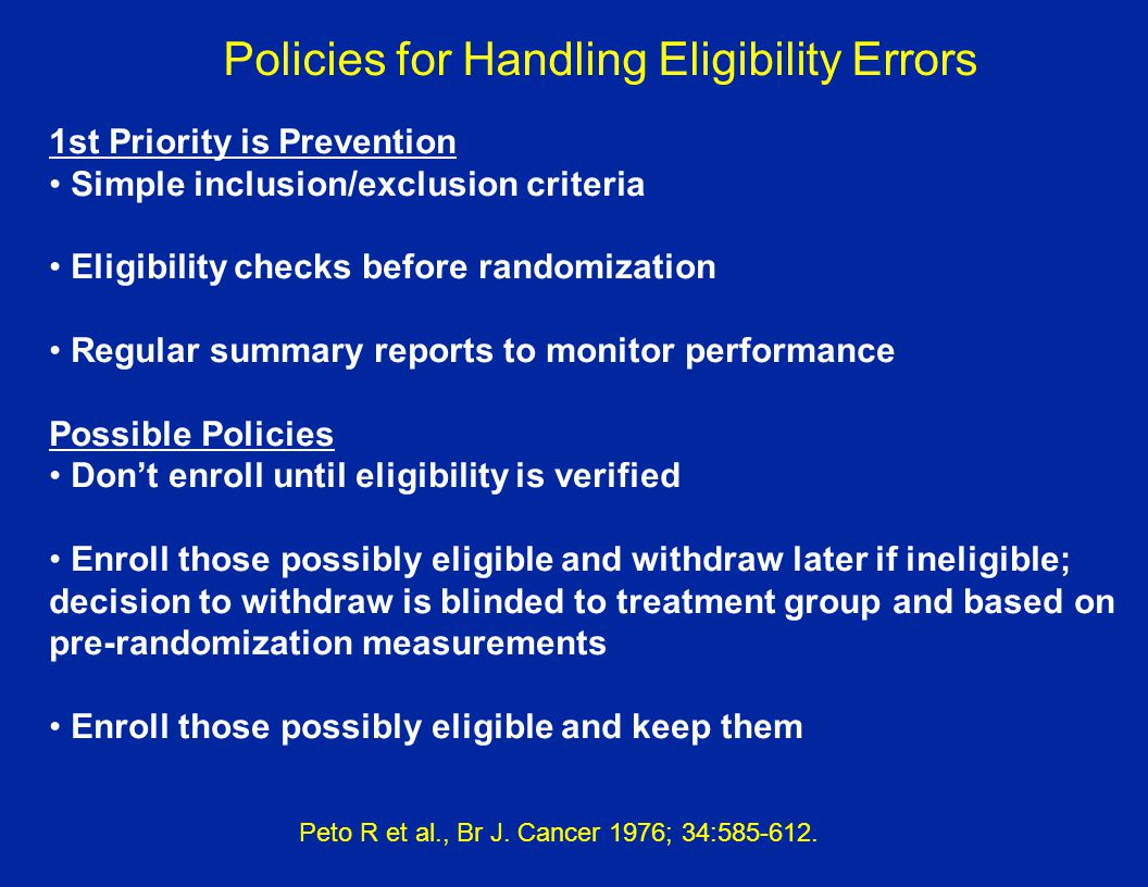 Policies for Handling Eligibility Errors