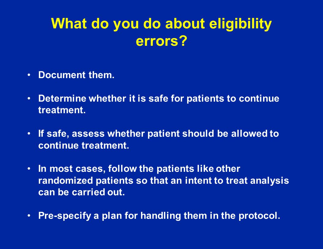 What do you do about eligibility errors