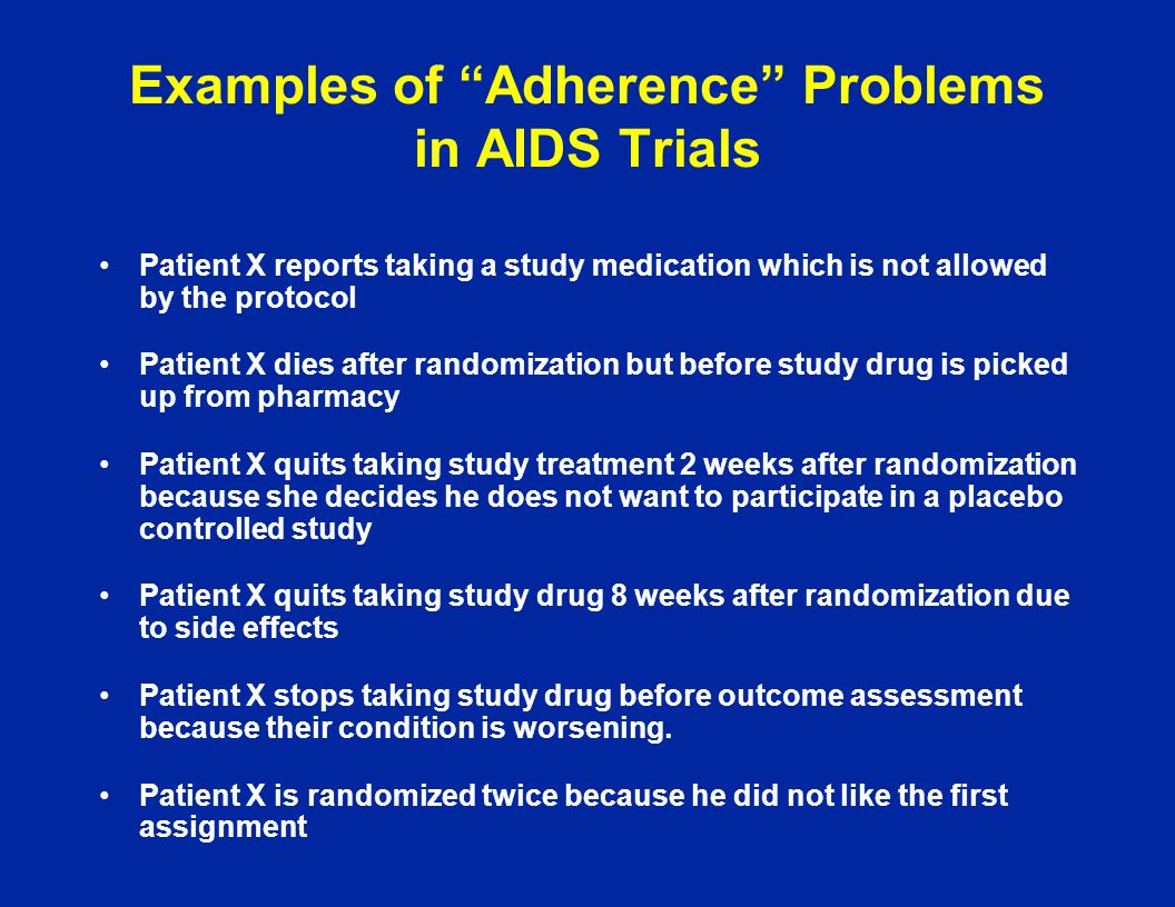 Examples of Adherence Problems in AIDS Trials