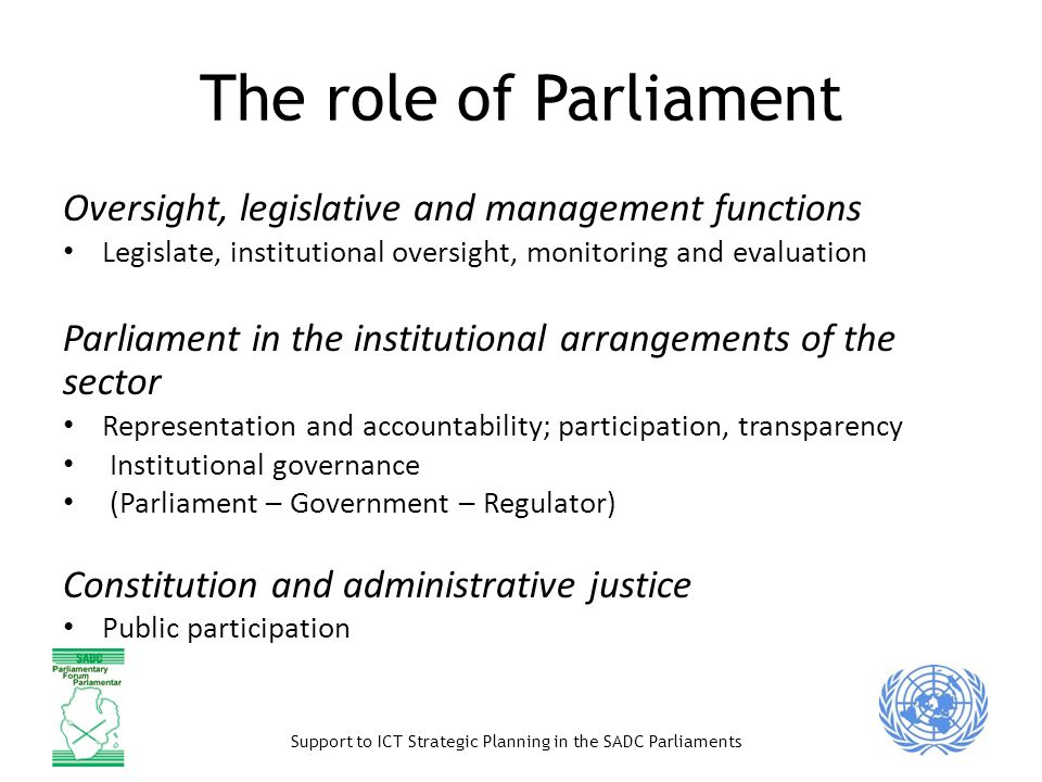 The role of Parliament Oversight, legislative and management functions