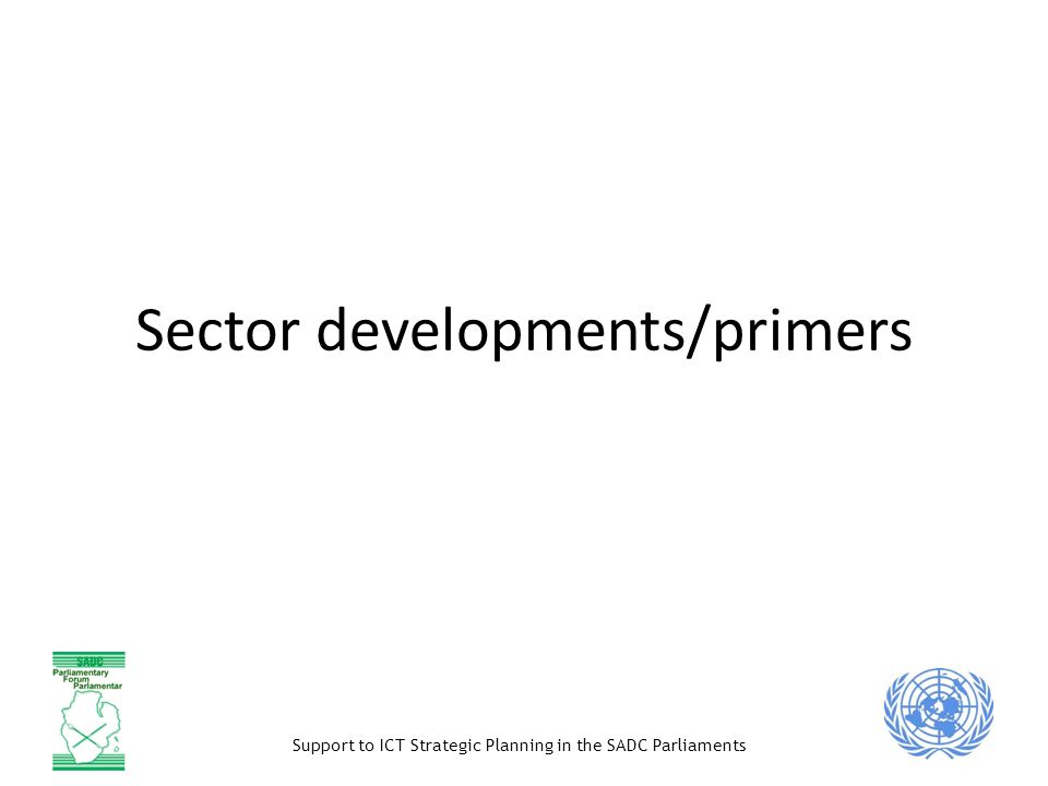 Sector developments/primers