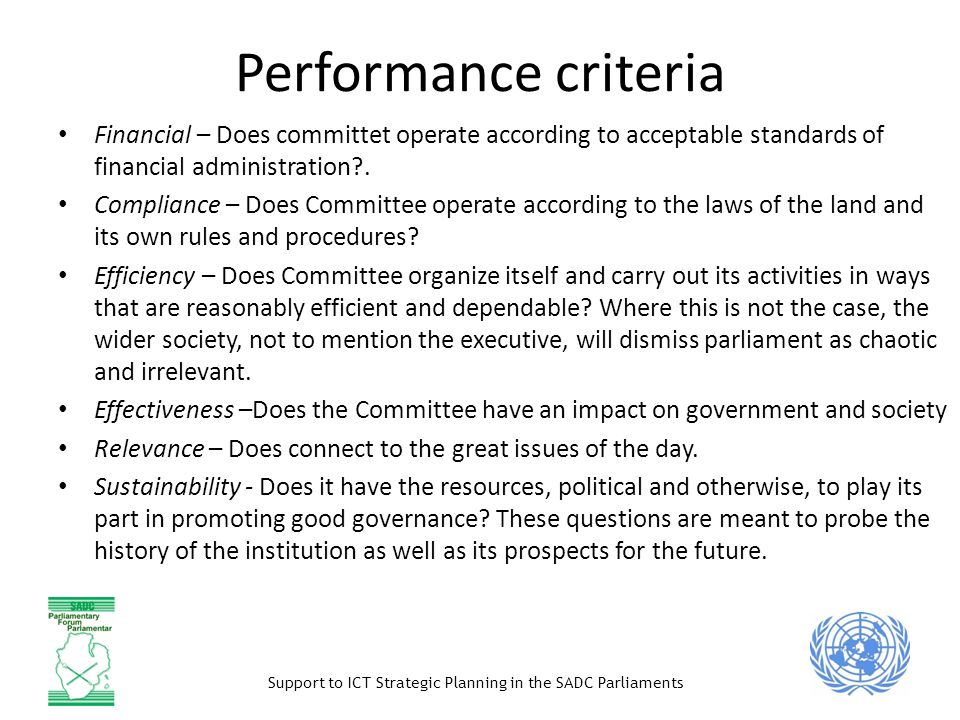 Performance criteria Financial – Does committet operate according to acceptable standards of financial administration .