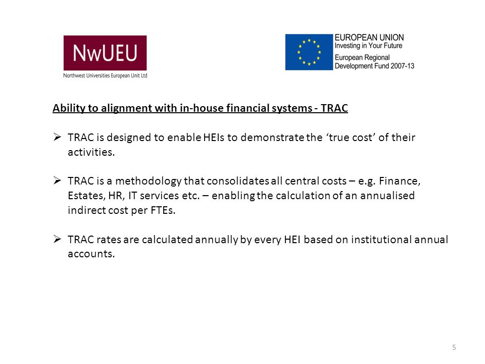 Ability to alignment with in-house financial systems - TRAC