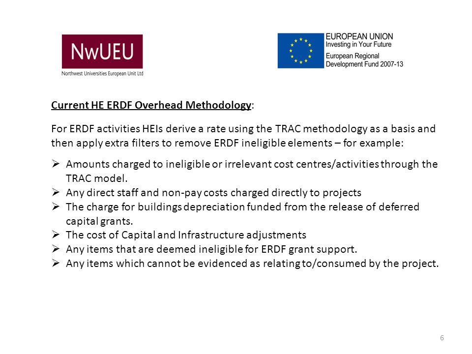 Current HE ERDF Overhead Methodology: