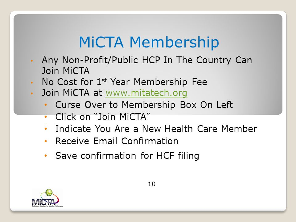 MiCTA Membership Any Non-Profit/Public HCP In The Country Can Join MiCTA. No Cost for 1st Year Membership Fee.
