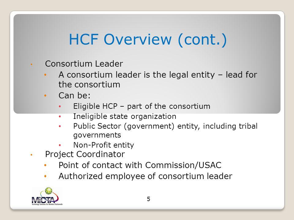 HCF Overview (cont.) Consortium Leader