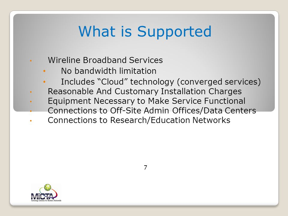 What is Supported 7 Wireline Broadband Services