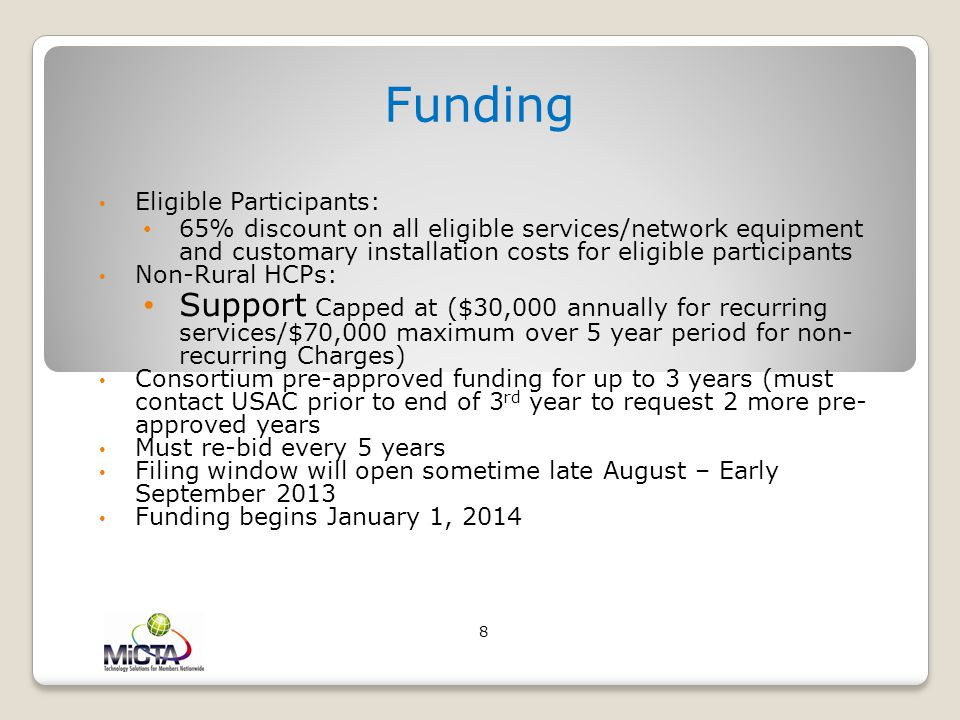 Funding Eligible Participants: 65% discount on all eligible services/network equipment and customary installation costs for eligible participants.