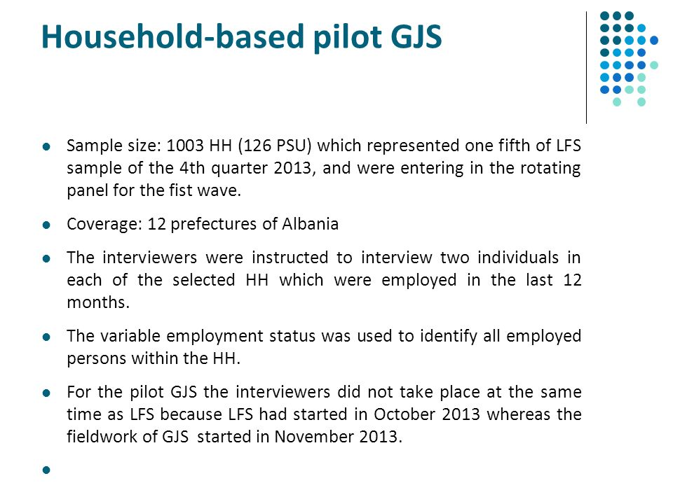 Household-based pilot GJS