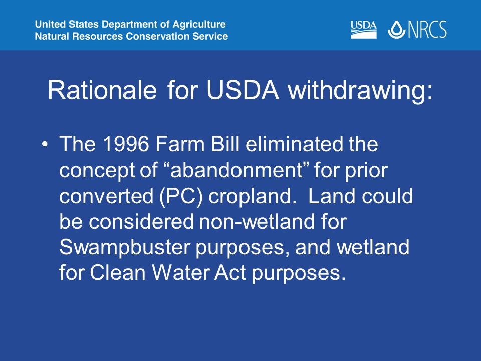 Rationale for USDA withdrawing:
