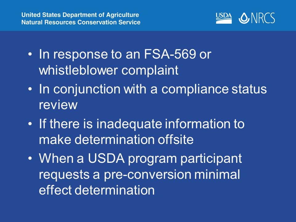 In response to an FSA-569 or whistleblower complaint