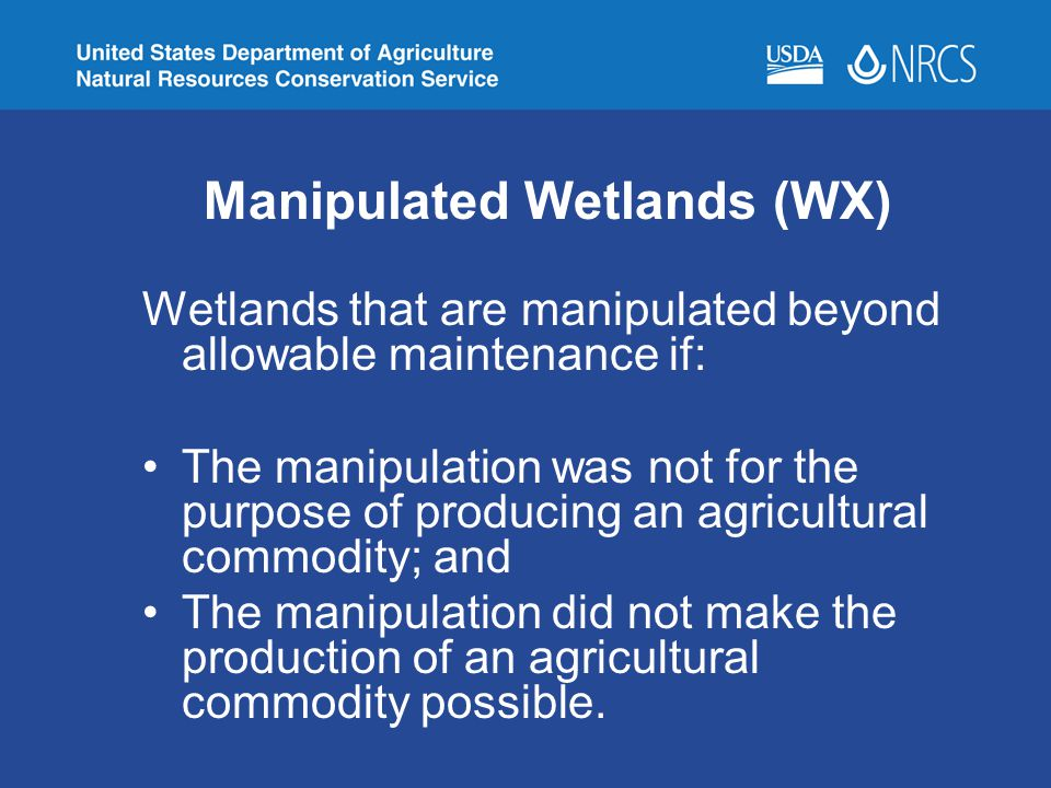 Manipulated Wetlands (WX)