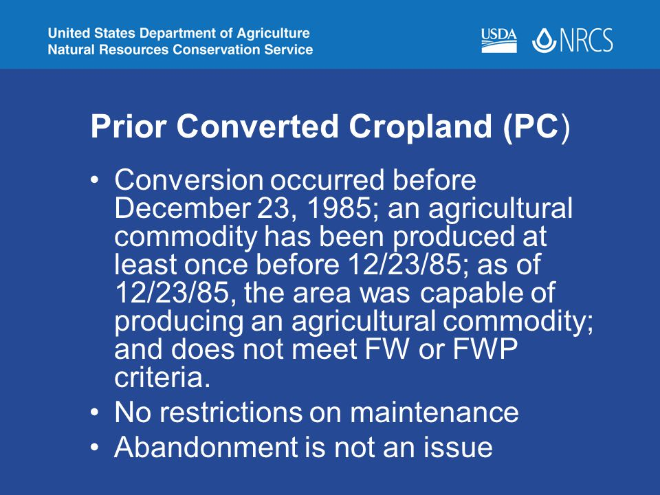 Prior Converted Cropland (PC)