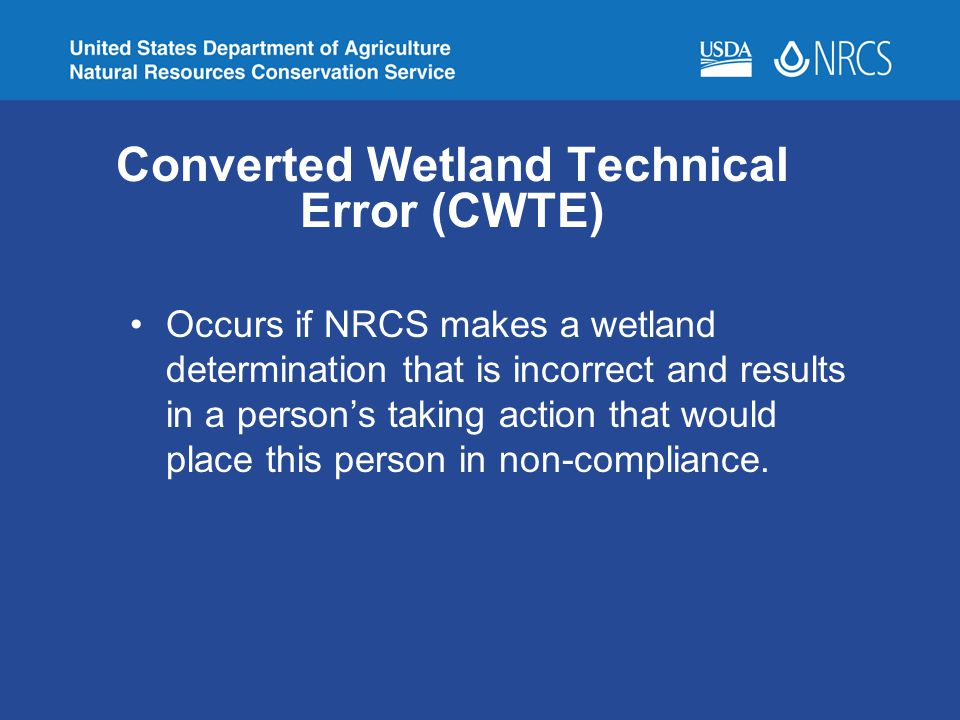 Converted Wetland Technical Error (CWTE)