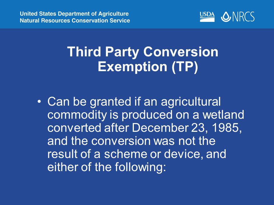 Third Party Conversion Exemption (TP)