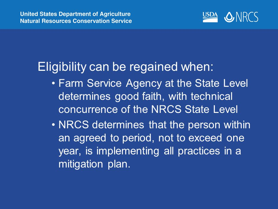 Eligibility can be regained when:
