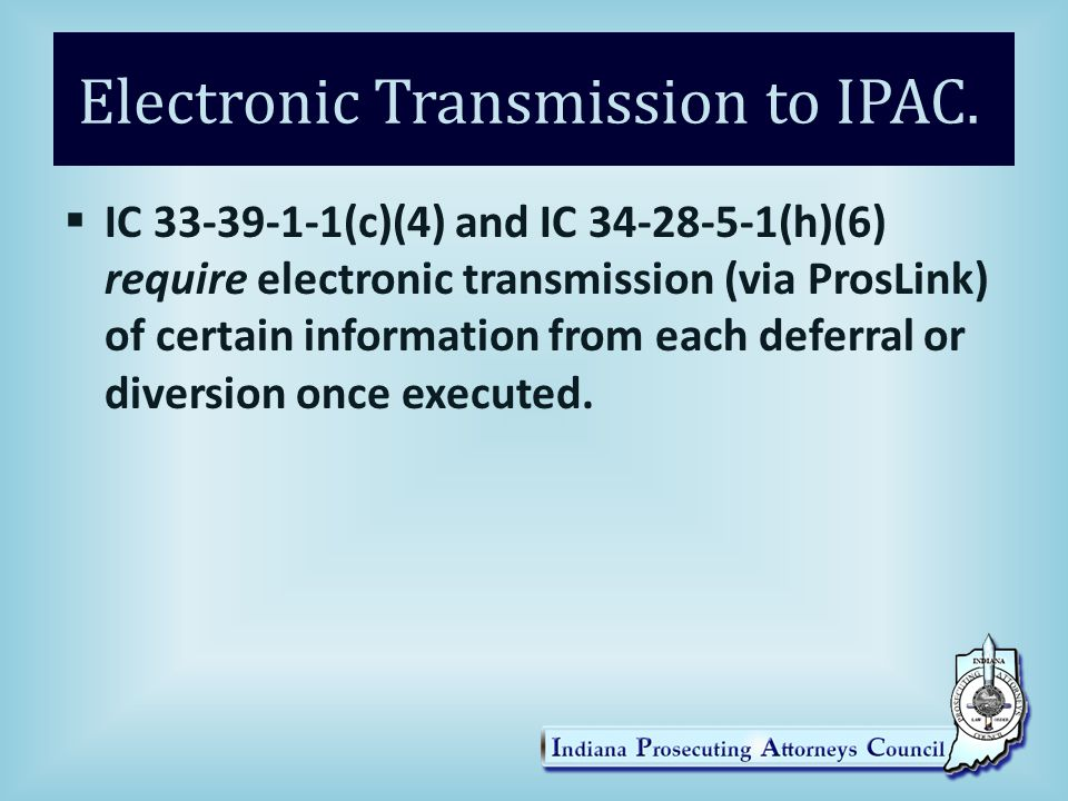 Electronic Transmission to IPAC.
