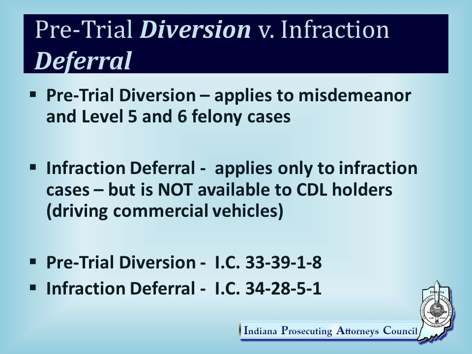 Pre-Trial Diversion v. Infraction Deferral